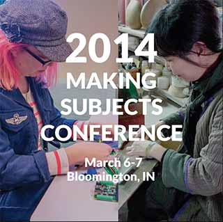 2014 Making Subjects Conference